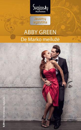 Abby Green, De Marko meilužė