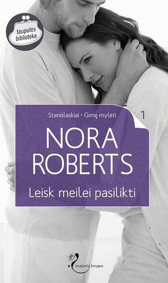 Nora Roberts, Leisk meilei pasilikti