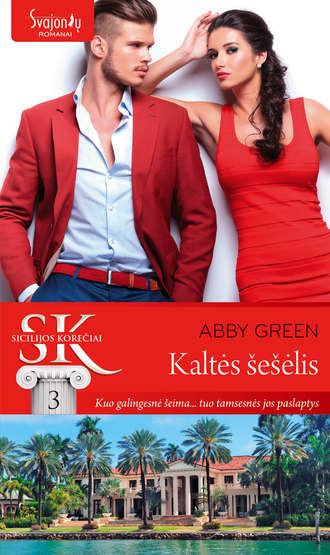 Abby Green, Kaltės šešėlis