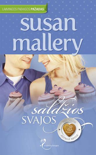 Susan Mallery, Saldžios svajos