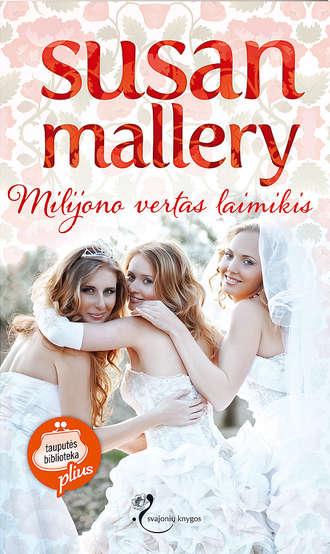 Susan Mallery, Milijono vertas laimikis