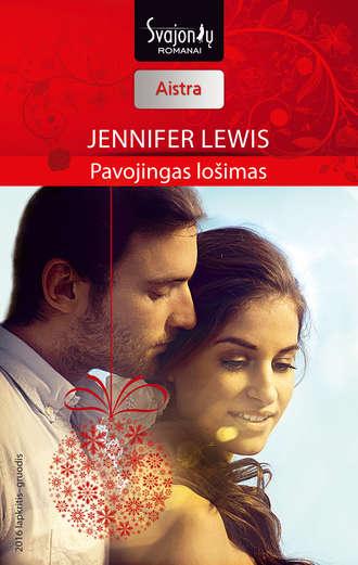 Jennifer Lewis, Pavojingas lošimas