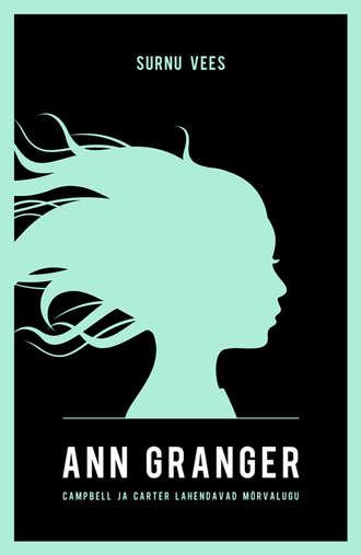 Ann Granger, Surnu vees