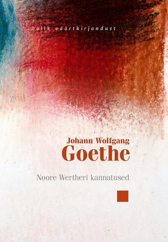 Johann Goethe, Noore Wertheri kannatused