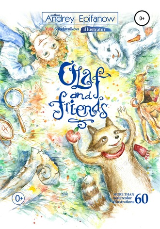 Dmitrii Pastushenkov, Yulia Solodovnikova, Olaf and Friends…