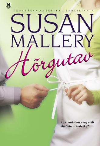 Susan Mallery, Hõrgutav