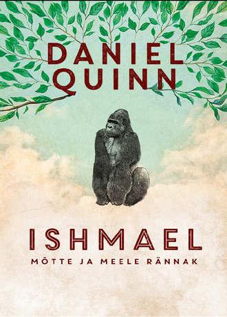 Daniel Quinn, Ishmael