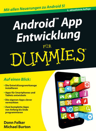 Burton Michael, Felker Donn, Android App Entwicklung für Dummies