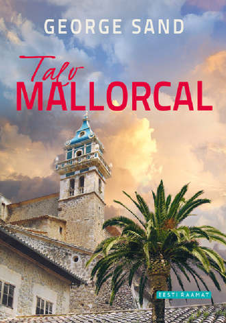 George Sand, Talv Mallorcal