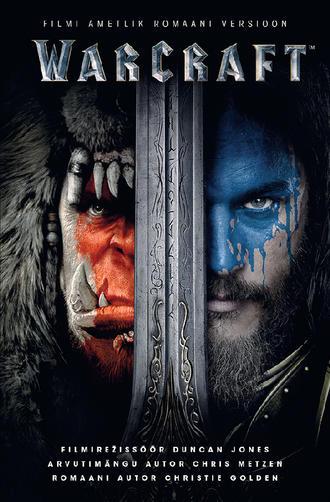 Кристи Голден, Warcraft. Filmi ametlik romaani versioon