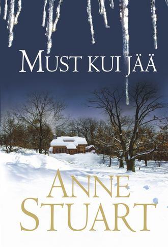 Anne Stuart, Must kui jää