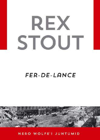 Rex Stout, Fer-de-lance