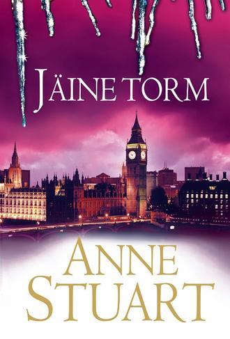 Anne Stuart, Jäine torm