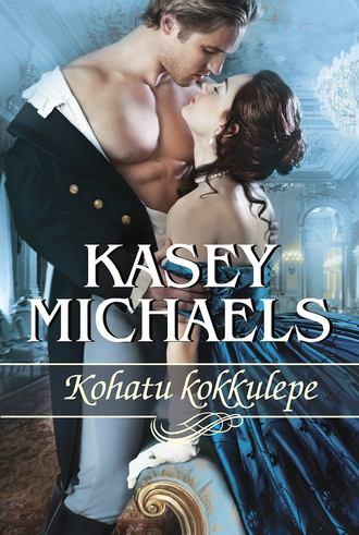 Kasey Michaels, Kohatu kokkulepe