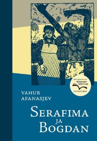 Vahur Afanasjev, Serafima ja Bogdan