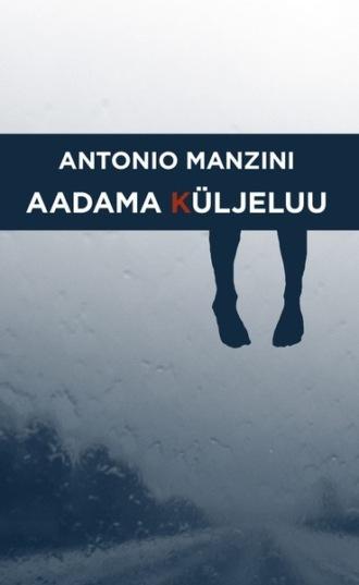 Antonio Manzini, Aadama küljeluu