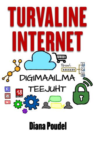Diana Poudel, Turvaline internet. Digimaailma teejuht