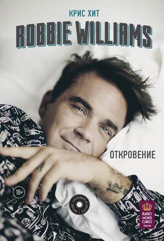 Крис Хит, Robbie Williams: Откровение