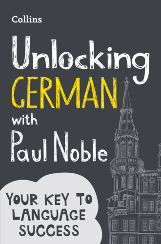 Paul Noble, Unlocking German with Paul Noble: Your key to language success with the bestselling language coach