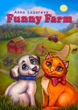 Anna Lazareva, Funny Farm