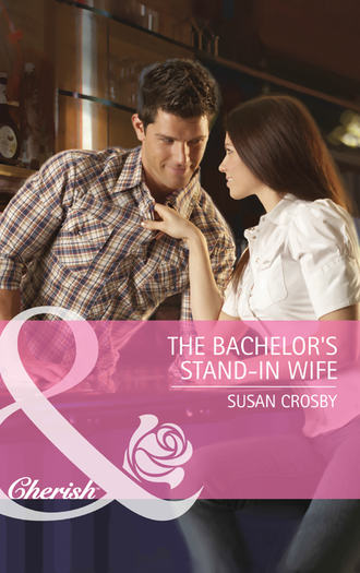 Susan Crosby, The Bachelor's Stand-In Wife