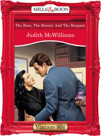 Judith McWilliams, The Boss, The Beauty And The Bargain