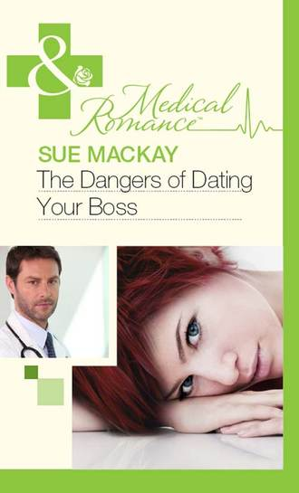 Sue MacKay, The Dangers of Dating Your Boss