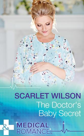 Scarlet Wilson, The Doctor's Baby Secret
