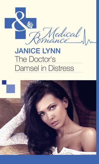 Janice Lynn, The Doctor's Damsel in Distress