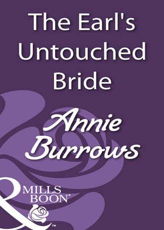 ANNIE BURROWS, The Earl's Untouched Bride