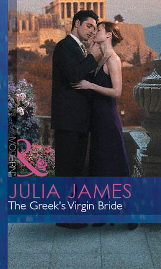 Julia James, The Greek's Virgin Bride
