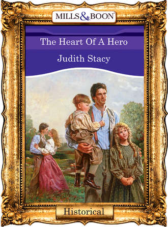 Judith Stacy, The Heart Of A Hero