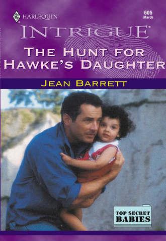 Jean Barrett, The Hunt For Hawke's Daughter