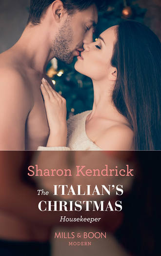 Sharon Kendrick, The Italian's Christmas Housekeeper