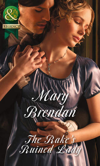 Mary Brendan, The Rake's Ruined Lady