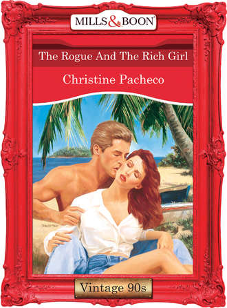 Christine Pacheco, The Rogue And The Rich Girl