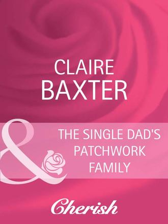 Claire Baxter, The Single Dad's Patchwork Family