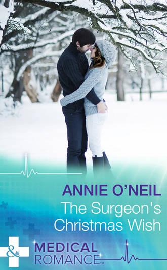 Annie O'Neil, The Surgeon's Christmas Wish