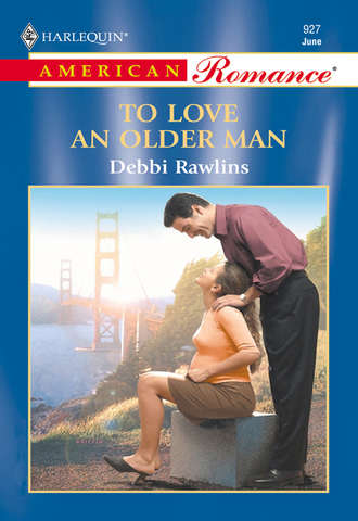 Debbi Rawlins, To Love An Older Man