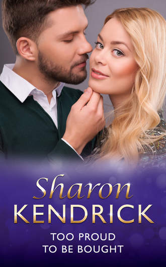 Sharon Kendrick, Too Proud to be Bought