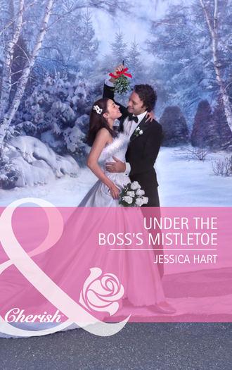 Jessica Hart, Under the Boss's Mistletoe