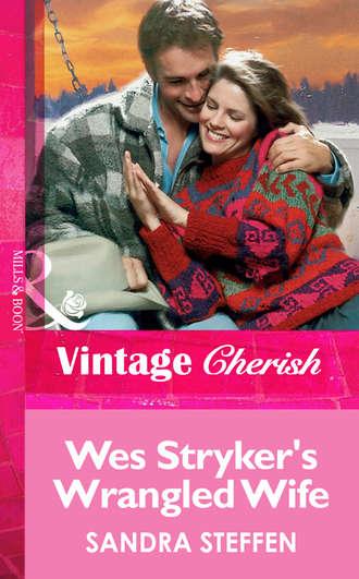 Sandra Steffen, Wes Stryker's Wrangled Wife