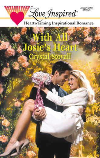 Crystal Stovall, With All Josie's Heart