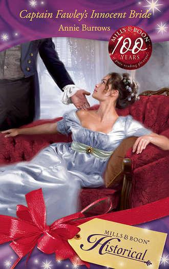 ANNIE BURROWS, Captain Fawley's Innocent Bride