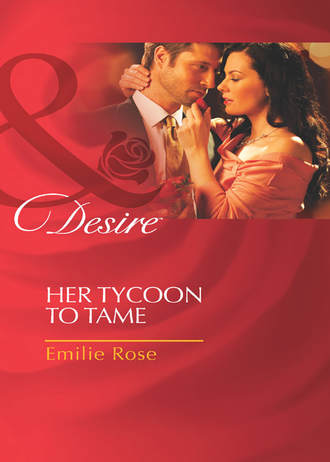 Emilie Rose, Her Tycoon to Tame