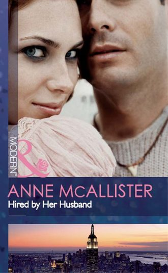 Anne McAllister, Hired by Her Husband