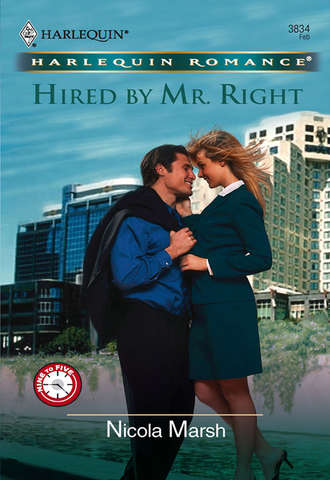 Nicola Marsh, Hired by Mr. Right
