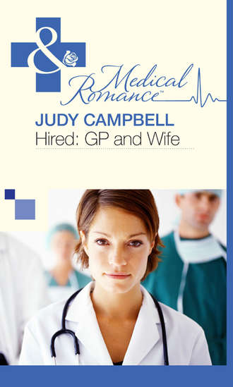 Judy Campbell, Hired: GP and Wife