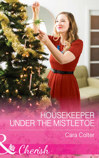 Cara Colter, Housekeeper Under The Mistletoe