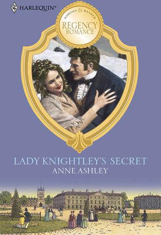 ANNE ASHLEY, Lady Knightley's Secret